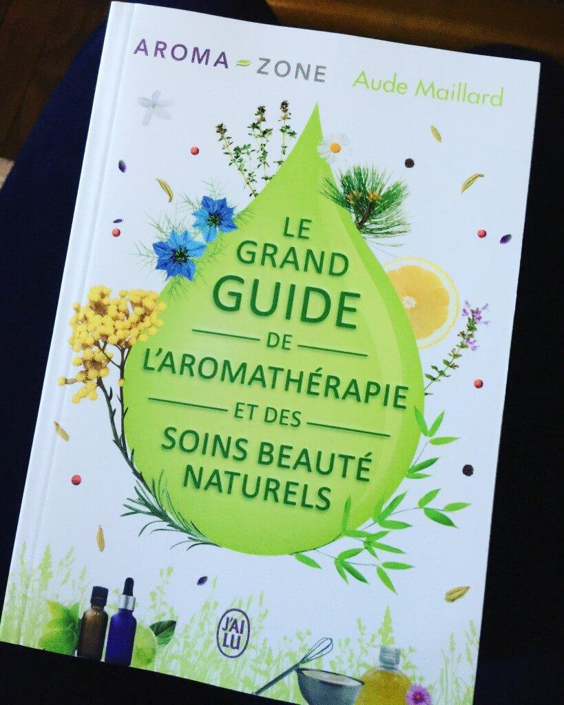 Le grand guide de l'aromathérapie