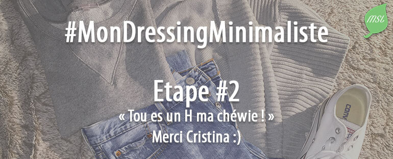 2ème étape du challenge Mon Dressing Minimaliste