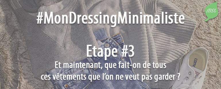 3ème étape du challenge Mon Dressing Minimaliste