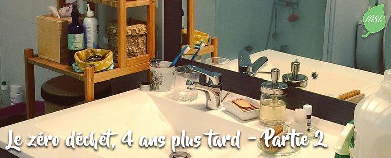 4 ans de zéro déchet - Partie 1 dans ma salle-de-bains