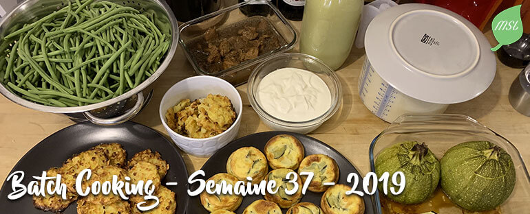 Batch Cooking - Semaine 37 -2019