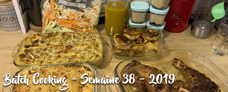 Batch Cooking - Semaine 38 -2019